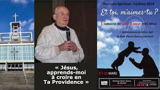 «Jésus, apprends-moi à croire en Ta Providence»