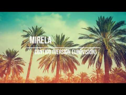 Mirela - Contigo (Versión Eurovisión) VIDEOCLIP
