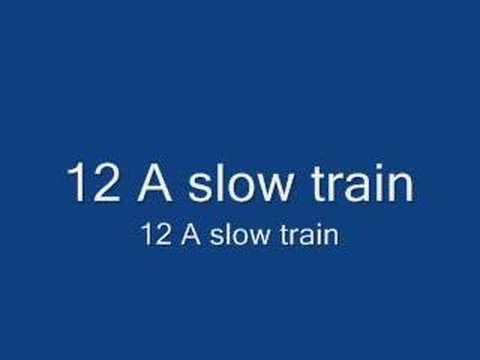 A slow train