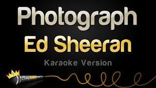 Download Ed Sheeran - Photograph (Karaoke Version)