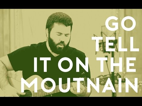 Go Tell It On The Mountain - Acoustic Christmas Hymn by Reawaken ...