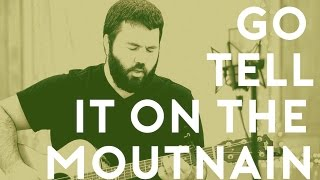 Go Tell It On The Mountain - Acoustic Christmas Hymn by Reawaken