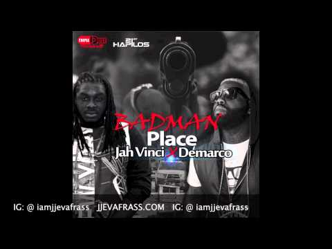 Demarco Ft Jah Vinci - Badman Place (Raw) September 2014