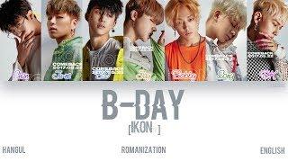 [HAN ROM ENG] iKON - B-DAY (??) (Color Coded Lyrics)