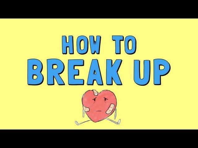 How to Break Up