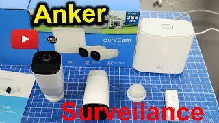 Anker Eufy Cam Surveilance System Unboxing and Setup