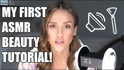 My First ASMR Beauty Tutorial | Jessica Alba