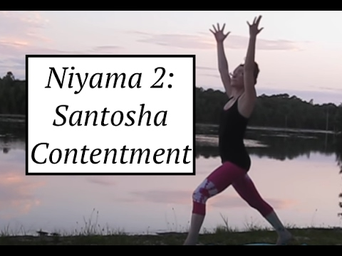 Yoga Practice: Niyama #2: SANTOSHA- Contentment: LauraGyoga