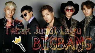 [K-Pop Quiz] Tebak Judul Lagu BIGBANG