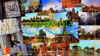 Cambodia Travel- A Practical Guide: Angkor Wat, Siem Reap and Phnom Penh