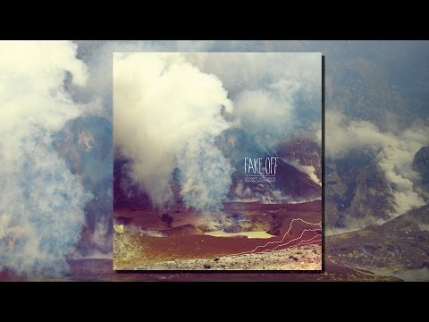 FAKE OFF - Climatic Accidents, Landscape-Making (FULL ALBUM / 2014)
