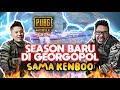PEMBUKAAN SEASON KERAS WITH KENBOO - PUBG MOBILE INDONESIA