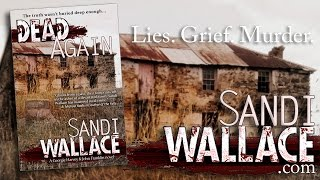 DEAD AGAIN by SANDI WALLACE - Official Book Trailer www.sandiwallace.com