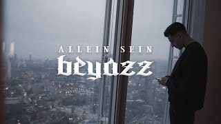 Beyazz - ALLEIN SEIN (Official Video)