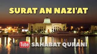SURAT AN NAZI'AT MERDU - JUARA MUROTTAL ANAK JUZ 30 dan Murottal Juz Amma mp3   Sahabat Qurani