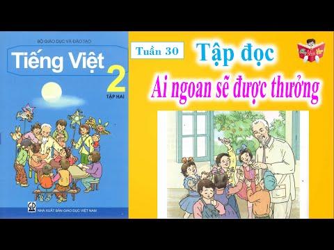 Tập Đọc Lớp 2 Tuần 30   Ai Ngoan Sẽ Được Thưởng   Em Vui Học