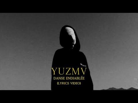 Youtube: YUZMV – Danse endiablée (lyrics video)