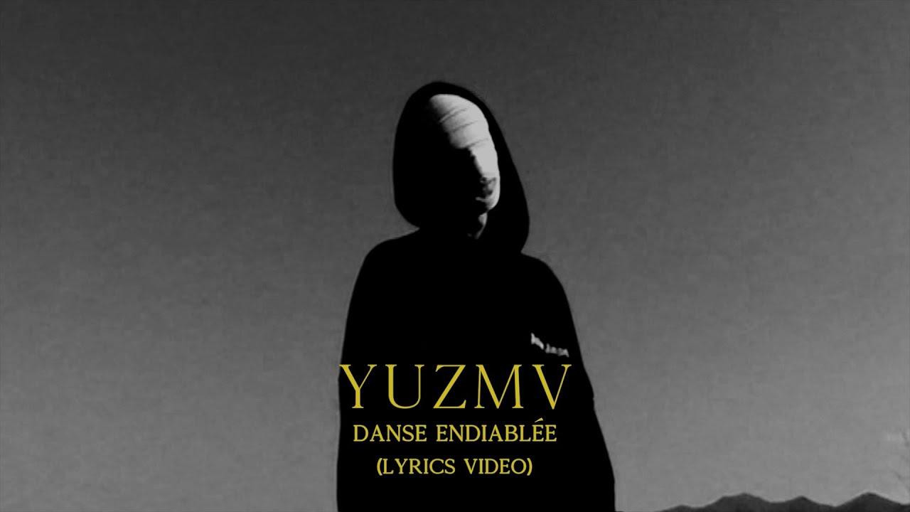 YUZMV - Danse endiablée (lyrics video)