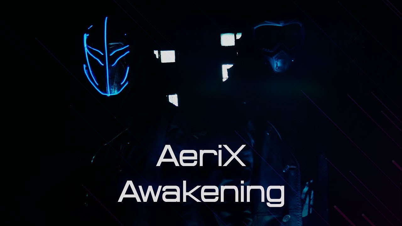 Download AeriX — Awakening (OFFICIAL MUSIC VIDEO)