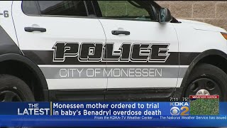 A western Pennsylvania mother has been ordered to trial in the deat...