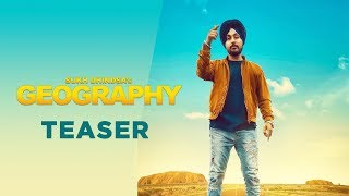 Teaser | Geography  | Sukh Dhindsa |  Full Song Coming Soon | Humble Music