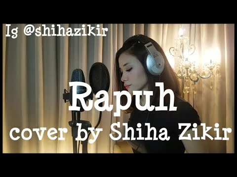 Rapuh (Nastia Band) cover by Shiha Zikir