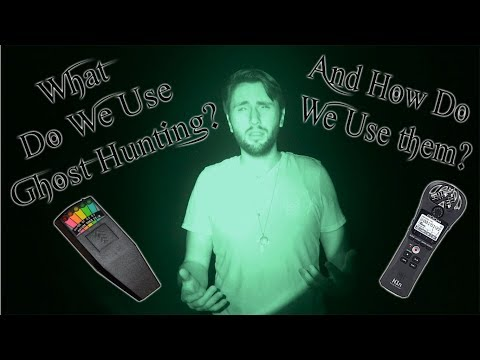 What Are Good Ghost Hunting Tools?