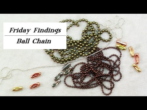 Friday Findings-Ball Chain