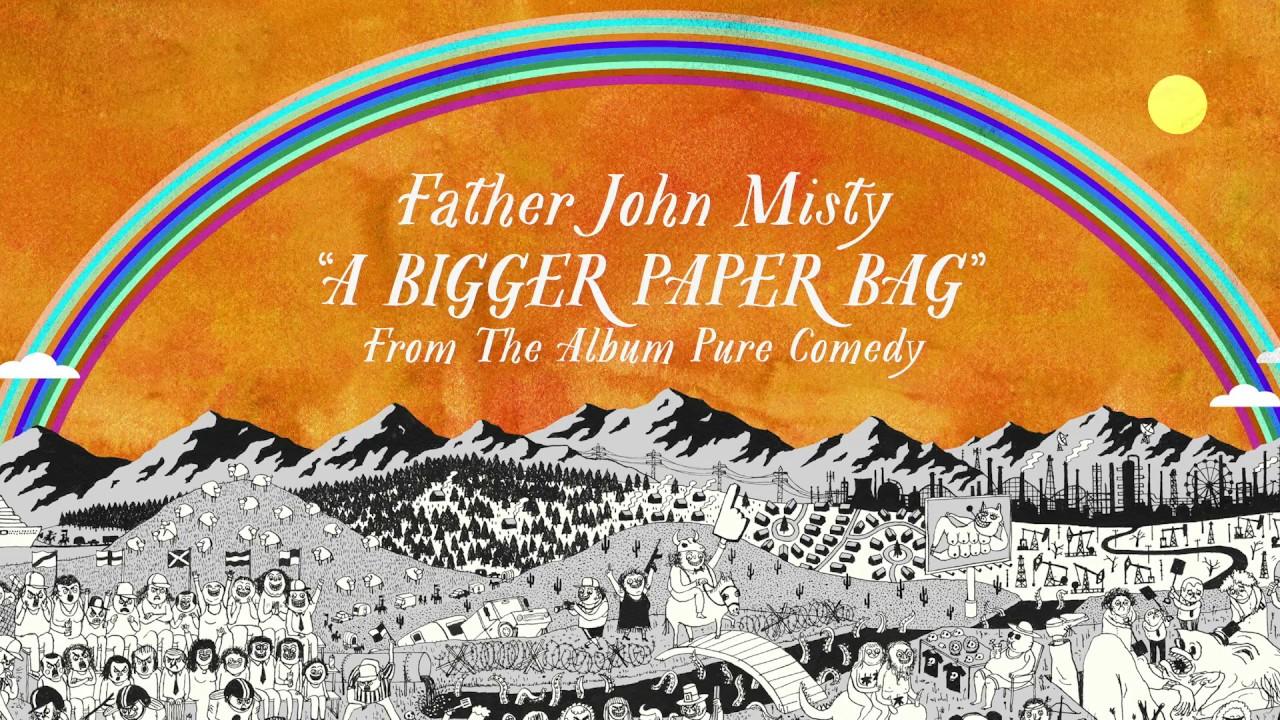 father-john-misty-a-bigger-paper-bag-sub-pop