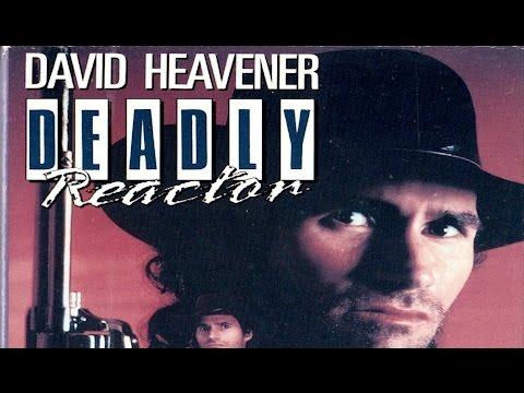 Deadly Reactor (1989) David Heavener kill count