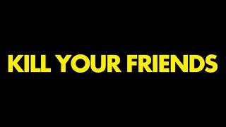 [ЗаМинутку] Убей своих друзей / Kill Your Friends (Рецензия )