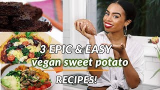 3 EPIC EASY VEGAN RECIPES | Sweet Potato Pizza + Chocolate Brownies