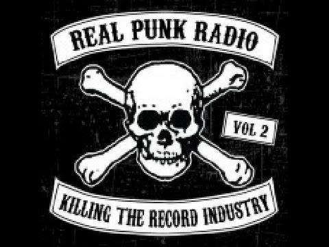 Real Punk Radio Vol.2 Killing the Record Industry [Full Album]