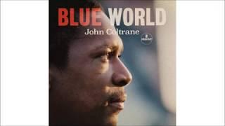 Village Blues(take 1)- John Coltrane