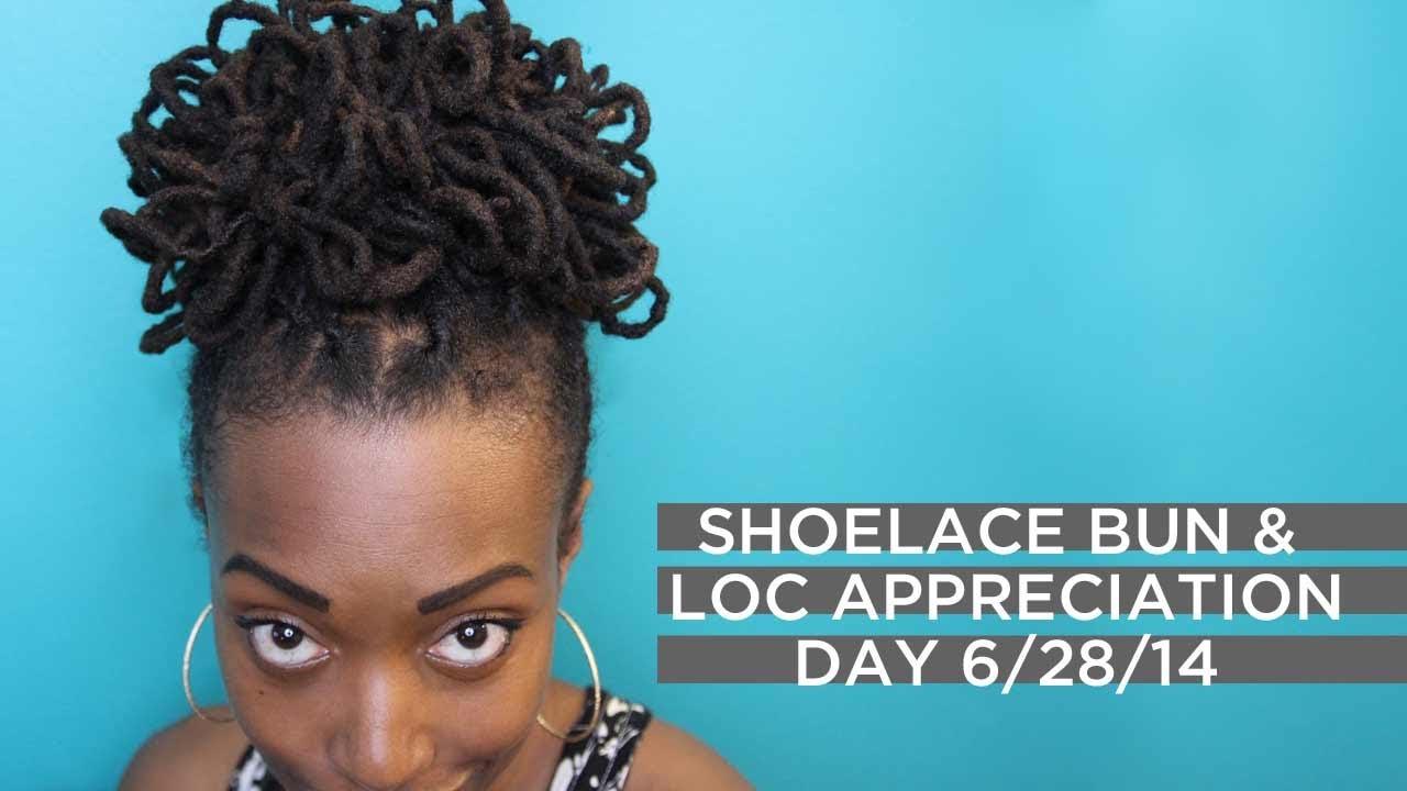 Shoelace Bun Tutorial Amp Loc Appreciation Day 6 28 14