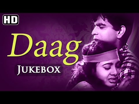 All Songs Of Daag {HD} - Dilip Kumar - Nimmi - Usha Kiran - Old Hindi Songs