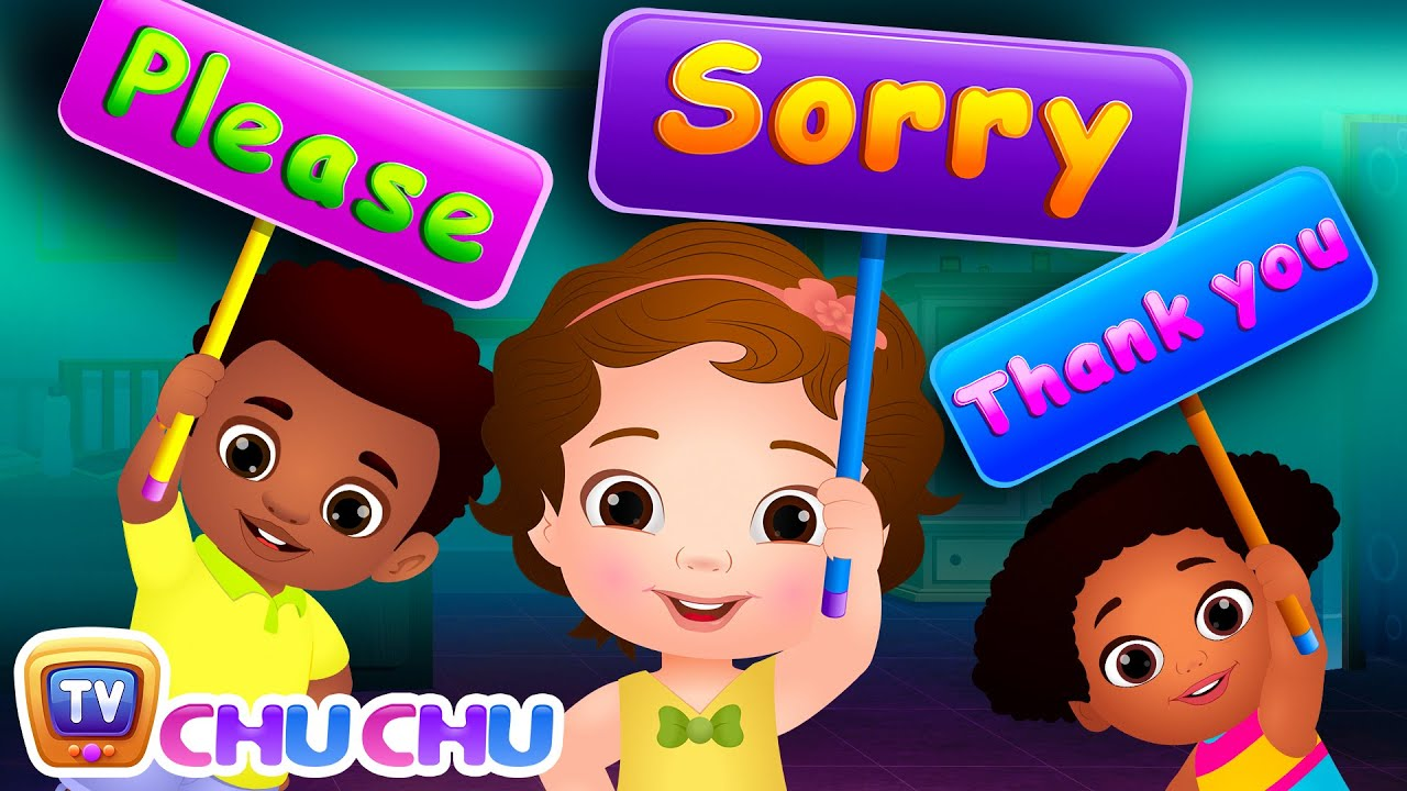Say Please Sorry And Thank You Good Habits For Children Chuchu