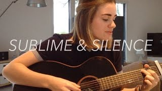Sublime & Silence - Julien Doré (Cover)