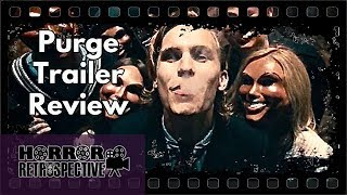 Thoughts On The Purge (2013) Trailer