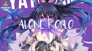 Alone Koplo NIGHTCORE