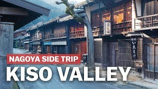 Nagoya Side Trip to the Kiso Valley japan-guide.com