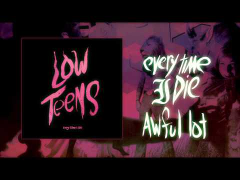 "Every Time I Die - ""Awful Lot"" (Full Album Stream)"