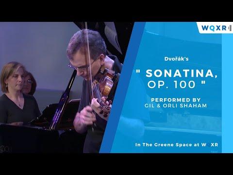 Gil & Orli Shaham: Dvorak, Sonatina, Op. 100