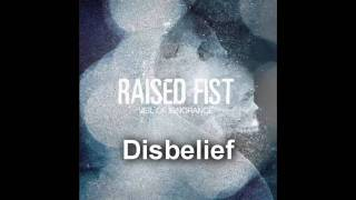 Raised Fist - Disbelief