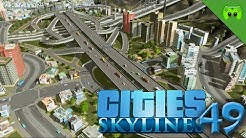 CITIES SKYLINES # 49 - Perfekte Autobahn «» Let's Play Cities Skylines | HD60