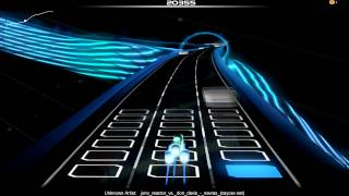 Audiosurf - Juno Reactor vs. Don Davis - Navras