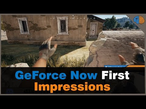 GeForce Now First Impressions