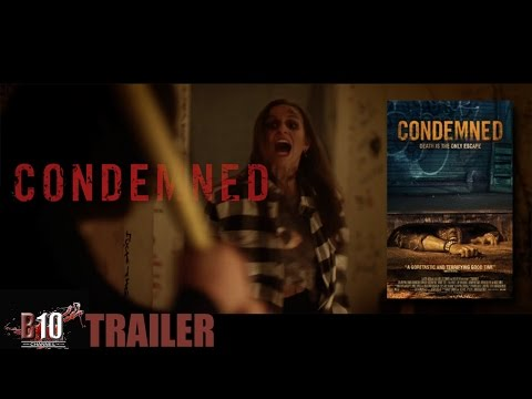 Condemned Official Trailer 1 2015   Michel Gill, Johnny Messner Movie HD