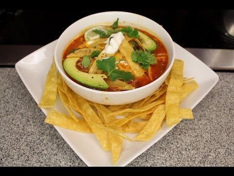 How to Make Mexican Tortilla Soup