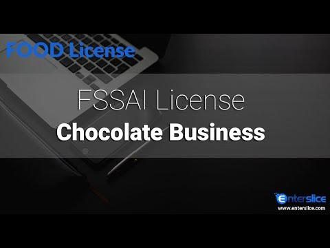 All about FSSAI License for Chocolate Business - Enterslice